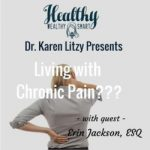 Erin & Dr. Karen Litzy Talk Chronic Pain