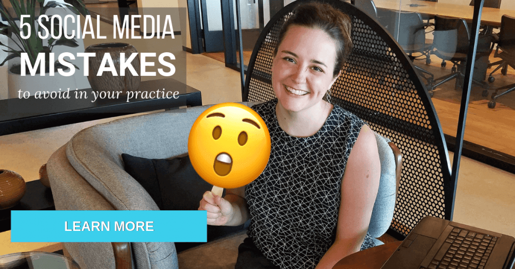 Social Media Mistakes to Avoid in your practice